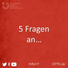 Fünf Fragen an die Initiatoren des DFPK